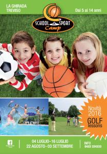 School and Sport Camp 2016 4-16 luglio e 22 agosto – 3 settembre